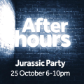 After hours Jurassic Party text on black bkgd