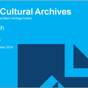 Treasures of the Black Cultural Archives